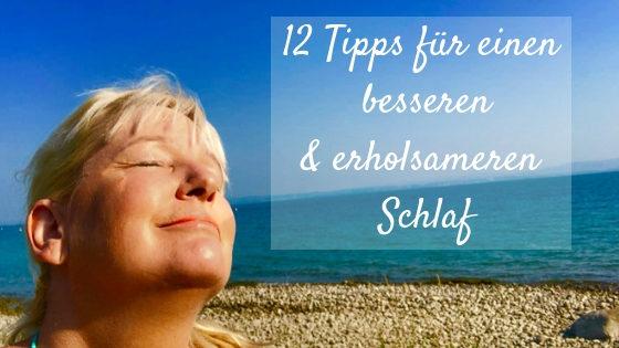 12 Tipps für einen tieferen und erholsameren Schlaf